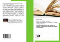 Bookcover of L'Université et l'aide à l'entrepreneuriat au Mali: Quelle adéquation?