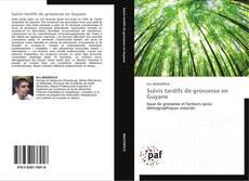 Suivis tardifs de grossesse en Guyane kitap kapağı