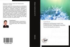 Bookcover of Ethique et Gestion dans les Collectivités Publiques Locales