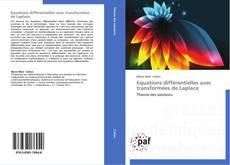 Portada del libro de Equations différentielles avec transformées de Laplace