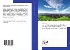 Bookcover of Les activitées policières fondées sur la justice restaurative