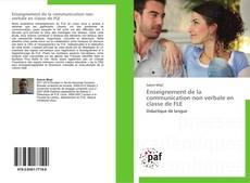 Bookcover of Enseignement de la communication non verbale en classe de FLE