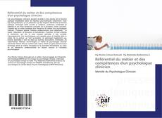 Bookcover of Référentiel du métier et des compétences d'un psychologue clinicien