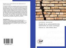 Bookcover of Etude de la vulnérabilité des bâtiments en zone sismique