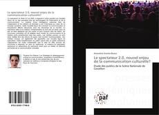Capa do livro de Le spectateur 2.0, nouvel enjeu de la communication culturelle?