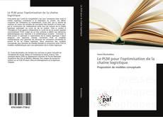 Buchcover von Le PLM pour l'optimisation de la chaîne logistique