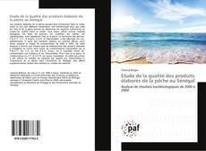 Capa do livro de Etude de la qualité des produits élaborés de la pêche au Sénégal