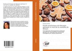 Bookcover of Etude préclinique de thérapie génique in vivo de la maladie de Wilson