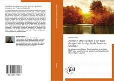 Bookcover of Analyse stratégique d'un type de gestion intégrée de l'eau au Québec