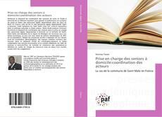Bookcover of Prise en charge des seniors à domicile:coordination des acteurs