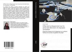 Обложка Effet de la dispersion sur la prise de décision en équipes virtuelles