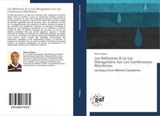 Buchcover von Les Reformes À La Loi Dérogatoire Sur Les Conférences Maritimes