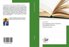 Bookcover of Le Tragique dans l'oeuvre d'Eugène Ionesco