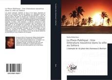 Borítókép a  La Place Publique : Une littérature novatrice dans la ville au Sahara - hoz