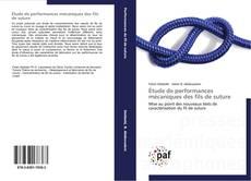 Bookcover of Étude de performances mécaniques des fils de suture