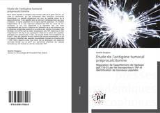Étude de l'antigène tumoral préprocalcitonine kitap kapağı