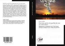 Capa do livro de Etat de santé et qualité de vie au sud Liban