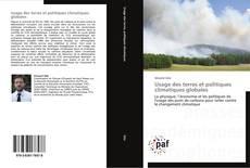 Couverture de Usage des terres et politiques climatiques globales