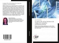 Borítókép a  Le gène LPL et les facteurs de risque de maladies cardiovasculaires - hoz