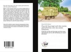 Buchcover von Flux de fourrage vert des zones périurbaines vers les zones Urbaines.