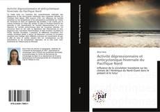 Bookcover of Activité dépressionnaire et anticyclonique hivernale du Pacifique Nord
