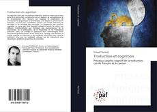 Bookcover of Traduction et cognition
