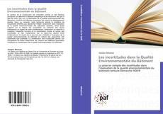 Copertina di Les incertitudes dans la Qualité Environnementale du Bâtiment