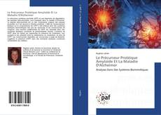 Buchcover von Le Précurseur Protéique Amyloïde Et La Maladie D'Alzheimer