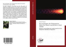Bookcover of Accrochages de fréquences dans les lasers vectoriels à état solide