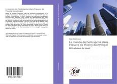 Bookcover of Le monde de l'entreprise dans l'œuvre de Thierry Beinstingel