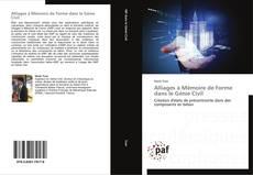 Обложка Alliages à Mémoire de Forme dans le Génie Civil