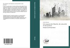 Bookcover of Un espace de liberté, de sécurité et de justice