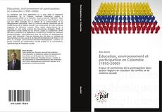 Portada del libro de Éducation, environnement et participation en Colombie (1995-2000)