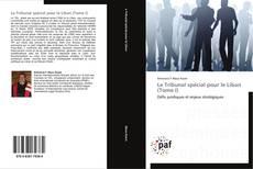 Обложка Le Tribunal spécial pour le Liban (Tome I)
