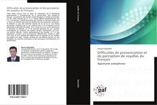 Buchcover von Difficultés de prononciation et de perception de voyelles du français