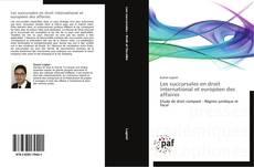 Bookcover of Les succursales en droit international et européen des affaires