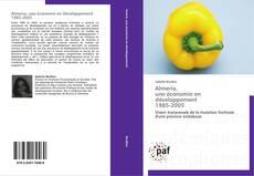 Almería,   une économie en développement   1985-2005 kitap kapağı