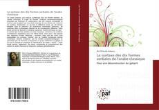 Buchcover von La syntaxe des dix formes verbales de l'arabe classique