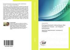 Portada del libro de Comportement mécanique des matériaux tissés : un impact balistique