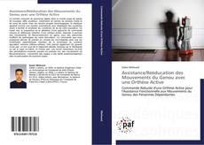 Bookcover of Assistance/Rééducation des Mouvements du Genou avec une Orthèse Active