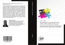 Bookcover of Sémiologies et entreprise de 1950 à l'an 2000 en France