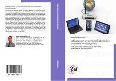 Couverture de Intégration et réconciliation des données hétérogènes