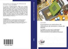 Bookcover of Conception et réalisation de références de tensions a base de MEMS