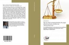 """Bookcover of De la mort programmée du juge d'instruction à celle du """"Procureur-roi"""""""