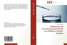 Couverture de Elaboration de connaissances de chimie au college en Guinée-Conakry