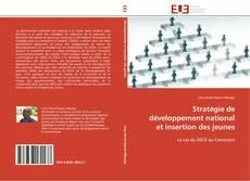 Capa do livro de Stratégie de développement national et insertion des jeunes