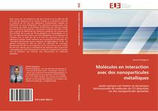 Portada del libro de Molécules en interaction avec des nanoparticules métalliques
