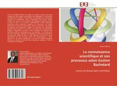 La connaissance scientifique et son processus selon Gaston Bachelard kitap kapağı