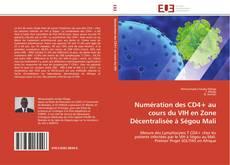 Portada del libro de Numération des CD4+ au cours du VIH en Zone Décentralisée à Ségou Mali