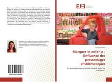 Bookcover of Marques et enfants : l'influence des personnages emblématiques